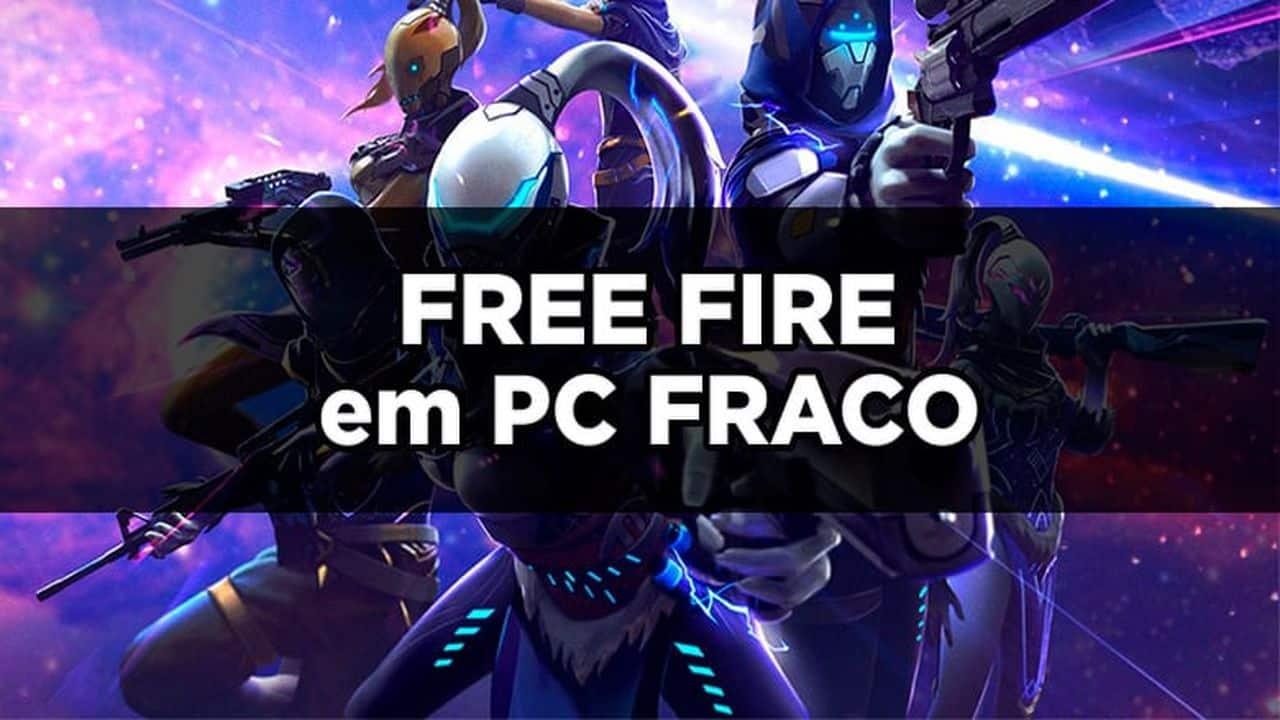 como jogar free fire em pc fraco