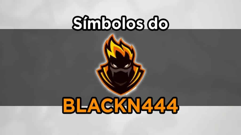 simbolos do blackn444 para nick ff
