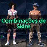 24 Combinações de Roupas e Skins para Free Fire (Masculino e Feminino)