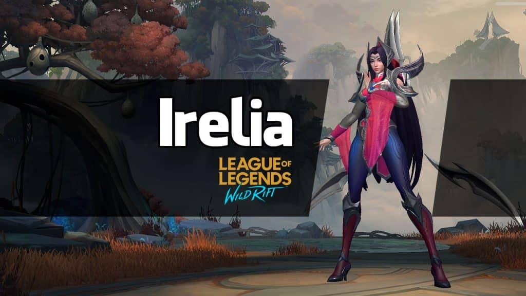 Irelia Wild Rift